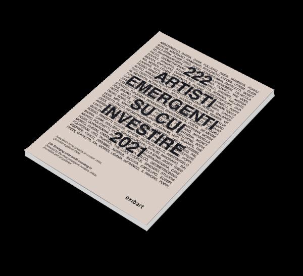 222 artisti emergenti su cui investire